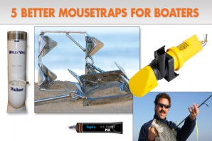 5 Better Mousetraps for Boaters