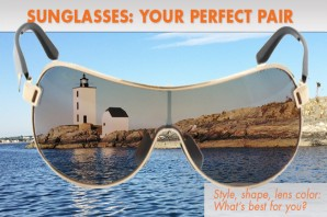 Sunglasses: How To Find the Perfect Pair