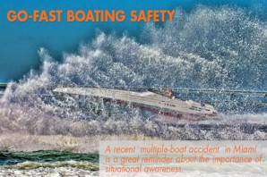Go-Fast Boating Safety: Watch Out For Weekend Warriors