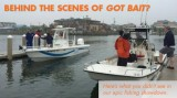 Fishing: Behind the Scenes of Got Bait?