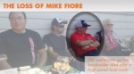 The Loss of Mike Fiore