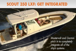 Scout 350 LXF: Garmin, Mastervolt, and Scout Get Integrated