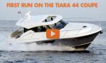 Tiara 44 Coupe: First Run