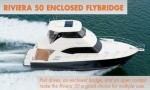 Riviera 50 Enclosed Flybridge: Cruiser or Fishing Boat? Yes.