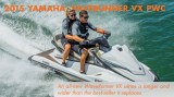 2015 Yamaha WaveRunner VX PWC Series: Longer, Lighter, Stronger