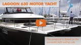 Lagoon 630 Motor Yacht: First Look Video