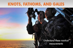 Knots, Fathoms, and Gales: Nautical Measurements