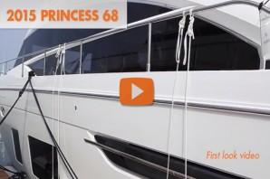 2015 Princess 68: First Look Video