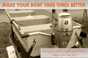 Make Your Boat 1,000 Times Better