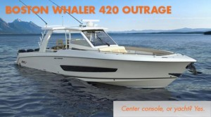 Boston Whaler 420 Outrage: Center Console, or Yacht? Yes.