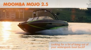 Moomba Mojo 2.5: Packing a Bigger Punch