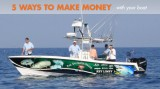 Five Ways to Make Money With Your Boat