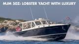 MJM 50z: Lobster Yacht with Luxury