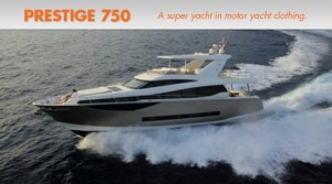 Prestige 750: The Lap of Luxury
