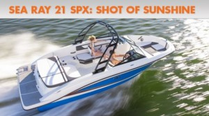 Sea Ray 21 SPX: Shot of Sunshine