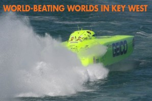 World-Beating Worlds in Key West