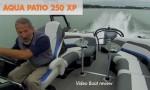 Aqua Patio 250 XP: Video Boat Review