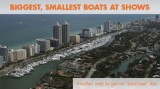 Must See Boats: Biggest and Smallest at a Boat Show