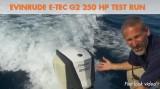 Evinrude E-TEC G2 250 HP Outboard Test Run