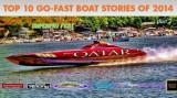Top Ten Go-Fast Boat Stories of 2014: Part II