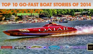 Top Ten Go-Fast Boat Stories of 2014: Part II