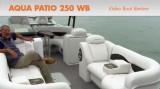 Aqua Patio 250 WB: Video Boat Review