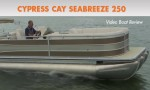 Cypress Cay Seabreeze 250: Video Pontoon Boat Review