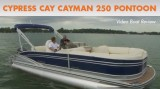 Cypress Cay Cayman 250: Video Pontoon Boat Review