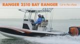 Ranger 2510 Bay Ranger: Cut to the Chase