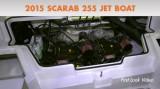 Scarab 255 Jet Boat: Quick Video Tour