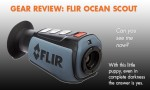 Gear Review: FLIR Ocean Scout 320