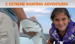 5 Extreme Boating Adventures